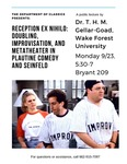 Reception Ex Nihilo: Doubling, Improvisation, and Metatheater in the Plautine Comedy and Seinfeld by T. H. M. Gellar-Goad