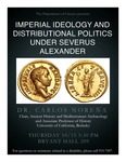 Imperial Ideology and Distributional Politics Under Severus Alexander by Carlos Noreña