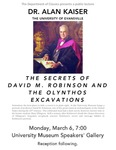 The Secrets of David M. Robinson and the Olynthos Excavations by Alan Kaiser