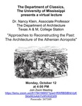 Approaches to Reconstructing the Past: The Architecture of the Athenian Acropolis by Nancy Klein