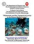 Shipwrecks and the Transport of Luxury in the Roman Mediterranean