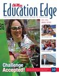 Education Edge 2013-2014 by University of Mississippi. School of Education