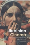 Ukrainian Cinema: Belonging and Identity during the Soviet Thaw (2014) by Joshua First