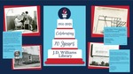 1951-2021 Celebrating 70 Years, J. D. Williams Library by Christina Streeter