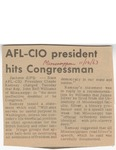 AFL-CIO president hits Congressman by (Author Unknown)
