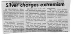 Silver Charges Extremism by (Author Unknown)
