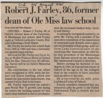 Robert J. Farley, 86, former dean of Ole Miss law school by (Author Unknown)