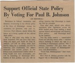 Support Official State Policy By Voting For Paul B. Johnson by Author Unknown