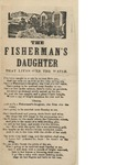 The Fisherman's Daughter that lives o'er the Water