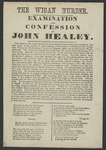 The Wigan Murder: Examination and Confession of John Healey