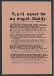 You'll never be an angel, Daddy