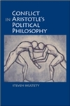 Conflict in Aristotle's Political Philosophy by Steven Skultety