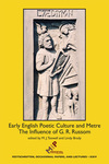 Early English Poetic Culture and Meter: The Influence of G. R. Russom by M. J. Toswell and Lindy Brady