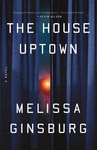 The House Upside Down by Melissa Ginsburg