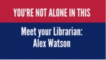Meet your librarian: Alex Watson by Alex Watson