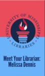 Meet your librarian: Melissa Dennis by Melissa Dennis