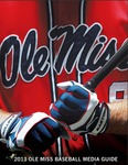 2013 Ole Miss Baseball Media Guide