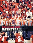 2011-2012 Ole Miss Men's Basketball Guide by Ole Miss Athletics. Men's Basketball