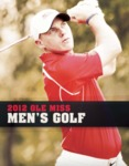 2012 Ole Miss Men's Golf by Ole Miss Athletics. Men's Golf