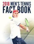 2018 Men's Tennis Fact Book by Ole Miss Athletics. Men's Tennis