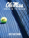 2017 Men's Tennis Fact Book by Ole Miss Athletics. Men's Tennis.