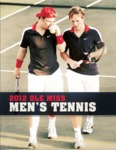 2012 Men's Tennis Season Guide by Ole Miss Athletics. Men's Tennis