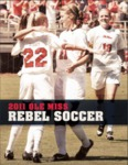 2011 Ole Miss Soccer Media Guide by Ole Miss Athletics. Women's Soccer