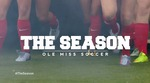 The Season: Ole Miss Soccer - Brick by Brick (2017)