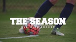 The Season: Ole Miss Soccer - Validation Weekend (2015) by Ole Miss Athletics. Women's Soccer and Ole Miss Sports Productions