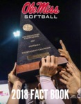 Ole Miss Softball 2018 Fact Book by Ole Miss Athletics. Women's Softball