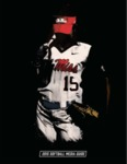 2015 Ole Miss Softball Media Guide by Ole Miss Athletics. Women's Softball