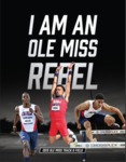2015 Ole Miss Track and Field Guide by Ole Miss Athletics. Track and Field, Jalen Miller, Phillip Young, and Robert Semien