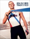 2014 Ole Miss Track & Field by Ole Miss Athletics. Track and Field and Sam Kendricks