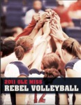 2011 Ole Miss Volleyball Media Guide by Ole Miss Athletics. Women's Volleyball