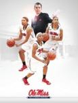 2013-14 Ole Miss Women's Basketball Media Guide by Ole Miss Athletics. Women's Basketball