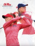 Ole Miss Women's Golf 2017 Fact Book by Ole Miss Athletics. Women's Golf