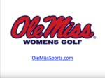 This is Ole Miss Women's Golf by Ole Miss Athletics. Women's Golf