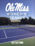 2017 Women's Tennis Fact Book by Ole Miss Athletics. Women's Tennis