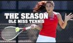 The Season: Women's Tennis 2015 by Ole Miss Athletics. Women's Tennis and Ole Miss Sports Productions