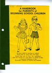A Handbook for Parents of Beginning School Children by Mississippi Congress of Parents and Teachers