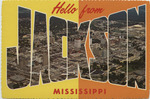Hello! From Jackson, Miss. by Deep South Specialties, Inc. (Jackson, Miss.)
