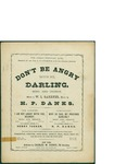 Don't Be Angry with Me Darling / music by H.P. Danks; words by W.L. Gardner by H. P. Danks, W. L. Gardner, and Charles W. Harris (New York)