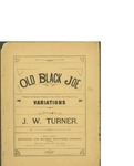 Old Black Joe / music by J.W. Turner; words by Stephen Foster by J. W. Turner, Stephen Foster, and Hitchcock and McCargo Publishing Co. (New York)