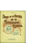 Down on de Banks ob de Mississippi Ribber / music by Chas Coleman; words by R. A. Browne by Chas Coleman, R. A. Browne, and Frank Tousey's Publishing House (New York)