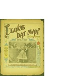 I Love Dat Man / music by E.J Simnes; words by Dan Packard by E. J. Simnes, Dan Packard, and Mill Bros. (New York)
