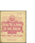 Sing Me a Song of the South / music by James W. Casey; words by George A. Norton by James W. Casey, George A. Norton, and M. Witmark and Sons (New York)