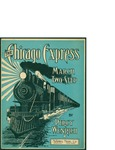 The Chicago Express / words by Percy Wenrich by Percy Wenrich and McKinley Music Co. (Chicago)