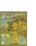 Down in Jungle Town / music by Theodor Morse; words by Eduard Madden by Theodor Morse, Eduard Madden, and F. B. Haviland Pub. Co. (New York)