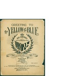 Greeting to the Yellow and Blue / words by John Emil Wimmerstedt by John Emil Wimmerstedt and John E. Wimmerstedt (Brooklyn)