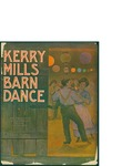 Kerry Mills Barn Dance / words by Kerry Mills by Kerry Mills, Frank H. Warden, and F. A. Mills (New York)
